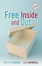 Free Inside and Out (Women of Faith)