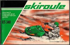 VINTAGE 1970'S SKIROULE RT-340 SNOWMOBILE OWNERS MANUAL NEW  (517)