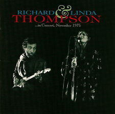 Richard & Linda Thompson: ... In Concert, November 1975 - CD (2007)