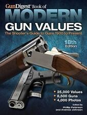 Gun Digest Book of MODERN GUN VALUES / 18TH edition * BRAND NEW & FREE SHIPPING