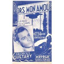 DORS MON AMOUR fox chanté Georges GUETARY paroles Max FRANCOIS musique DELETTRE