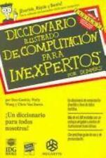 Diccionario Ilustrado de Computación Para Inexpertos by Dan Gookin (Other)