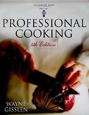 Professional Cooking, 4th Edition Gisslen, Wayne Hardcover