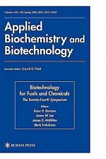 Biotechnology for Fuels and Chemicals : Twenty-Fourth Symposium (2003,...