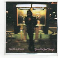 (FO49) Blood Orange, You're Not Good Enough - 2014 DJ CD