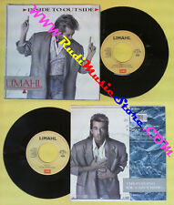 LP 45 7'' LIMAHL Inside to outside Shock 1986 italy EMI 06 2013937 no cd mc dvd