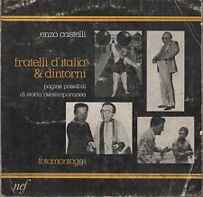 (SATIRA POLITICA) FRATELLI D'ITALIA & DINTORNI. FOTOMONTAGGI di Enzo Castelli