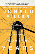 MILLION MILES IN A THOUSAND YEARS A MILLER DON Very Good Book