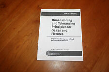 Dimensioning and Tolerancing Principles for Gages and Fixtures ASME Y14.43-2011