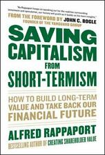 Saving Capitalism from Short-Termism:How to Build Long-Term Value and Take Back
