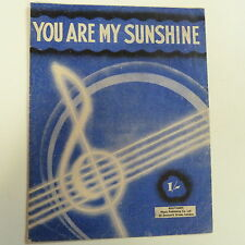 songsheet YOU ARE MY SUNSHINE Jimmy Davis, Charles Mitchell, 1940