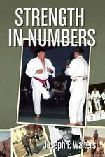 Strength in Numbers by Joseph F. Walters (2013, Paperback)