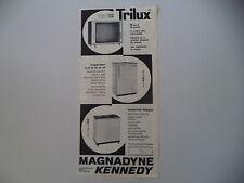advertising Pubblicità 1962 MAGNADYNE KENNEDY LAVATRICE/FRIGORIFERO/TRILUX