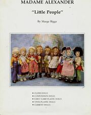 Madame Alexander Little People Dolls - Cloth Composition Plastic / Scarce Book
