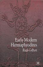 Early Modern Hermaphrodites : Sex and Other Stories by Ruth Gilbert (2002,...