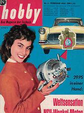 hobby, Das Magazin der Technik 2/1960 Februar,NSU Wankel Motor,Ford Taunus 12 M