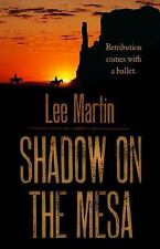 Shadow on the Mesa by Lee Martin (2015, Hardcover, Large Type)