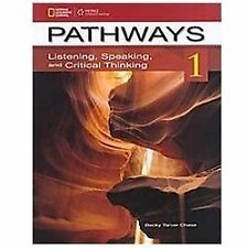 Pathways Listening, Speaking, and Critical Thinking: Pathways 1 : Listening,...
