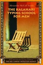 The Kalahari Typing School for Men by Alexander McCall Smith 2003 First Edition