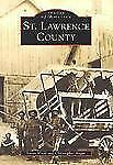Images of America: St. Lawrence County by Susan H. Wood and Christopher Angus...