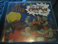 GAS HUFFER  BEER DRINKIN CAVEMEN FROM MARS   CD