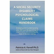 A Social Security Disability Psychological Claims Handbook : A Simple Guide...
