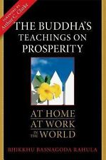 The Buddha's Teachings on Prosperity: At Home, At Work, in the World