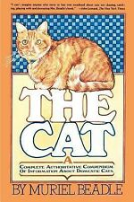 The Cat: A Complete Authoritative Compendium of Information About Domestic Cats,