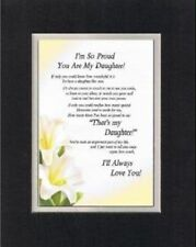 Touching Poem for Daughters - I'm So Proud You are my Daughter. .  on 11x14 Mat
