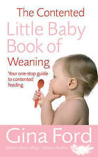 The Contented Little Baby Book Of Weaning Gina Ford