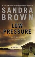 Low Pressure by Sandra Brown (2013, Paperback)