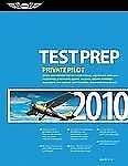 Private Pilot Test Prep 2010: Study and Prepare for the Recreational and Privat