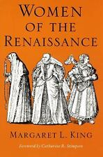 Women in Culture and Society: Women of the Renaissance by Margaret L. King...