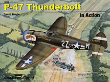 20029/ Squadron Signal - In Action 208 - P-47 Thunderbolt - TOPP HEFT