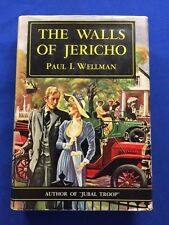 THE WALLS OF JERICHO- FIRST EDITION INSCRIBED BY PAUL I. WELLMAN TO IRVING STONE