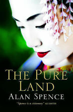 Alan Spence The Pure Land Very Good Book