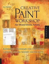Creative Paint Workshop for Mixed-Media Artists: Experimental Techniques for Com