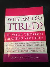 WHY AM I SO TIRED? Is Your Thyroid Making You Ill?  BOOK