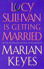 Lucy Sullivan is Getting Married by Marian Keyes (Paperback, 1997)