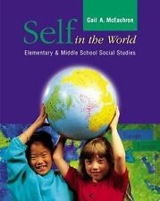 Self in the World: Elementary and Middle School Social Studies