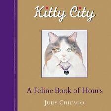 Kitty City: A Feline Book of Hours-ExLibrary