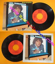LP 45 7'' LUCA BARBAROSSA Roma spogliata Se il letto volasse 1981 no cd mc dvd*