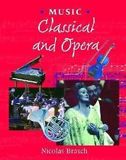 Classical and Opera (Music (Smart Apple Media))-ExLibrary