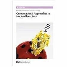 RSC Drug Discovery Ser.: Computational Approaches to Nuclear Receptors 30...