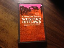 Western Outlaws by Vincent Paul Rennert 1st Hardcover w/ Dust Jacket Ex