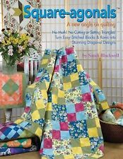 Square-Agonals : A New Angle on Quilting by Sandi Blackwell (2010, Paperback)