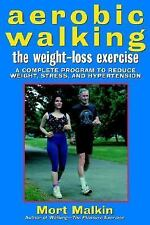 Aerobic Walking The Weight-Loss Exercise: A Complete Program to Reduce-ExLibrary