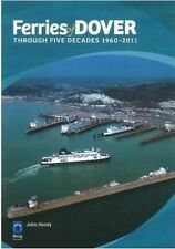 Ferries of Dover: Through Five Decades, 1960-2011, New, Hendy, John Book