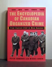 Canadian Organized Crime, from Captain Kidd to Mom Boucher