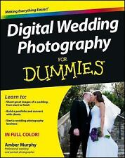 Digital Wedding Photography For Dummies By Amber Murphy Paperback